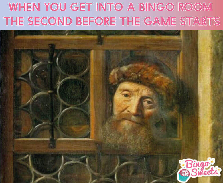 When you get into a bingo room meme